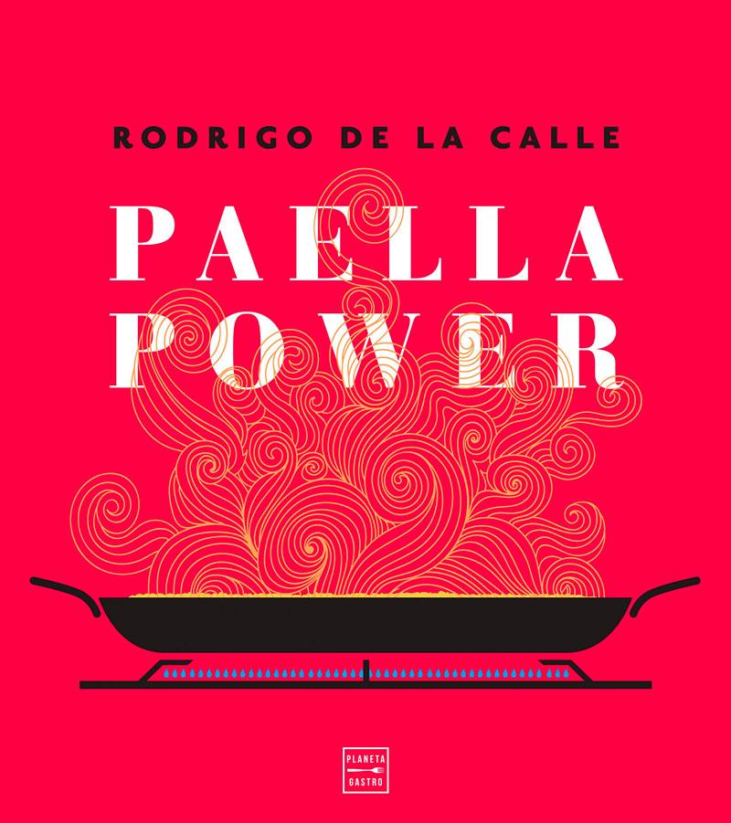 Paella Power (Planeta Gastro 2019)
